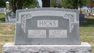 Hicks, James T & Texas O.